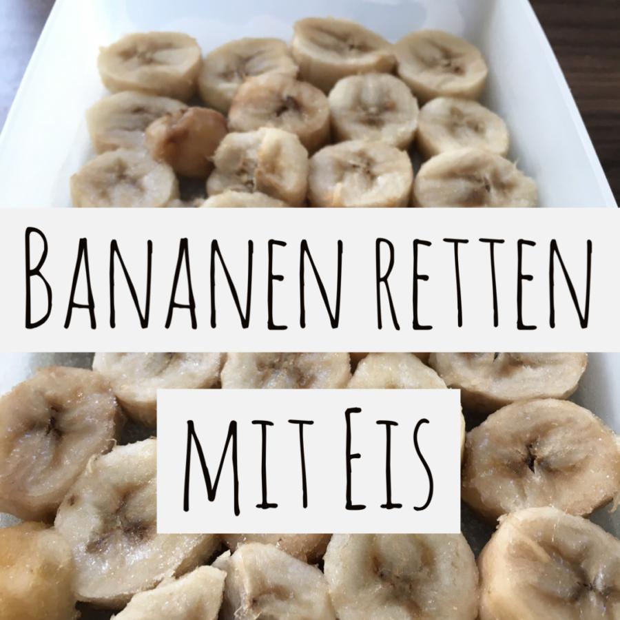 bananeneis-selber-machen-bananen-retten